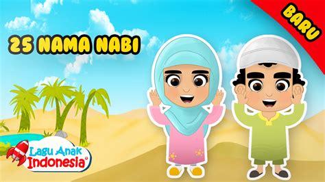film lagu nabi nuh nama nama nabi lagu anak islami lagu anak indonesia