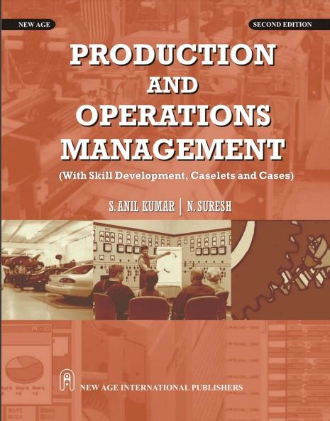 Production And Operation Management Pdf For Mba by Production And Operations Management By S Anil Kumar N
