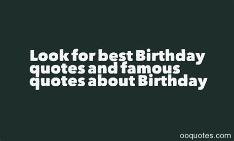 Brainy Quotes On Birthday Famous Quotes About Birthday Wishes Quotesgram The