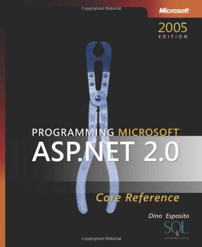Download Programming Microsoft 174 Asp Net 2 0 Core Reference