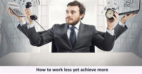 at work how to work less achieve more and regain your balance in an always on world books how to work less yet achieve more sachin mittal