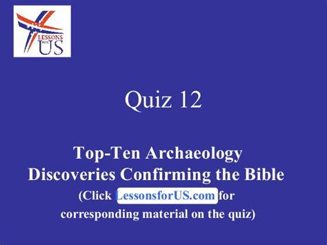 findings confirming the bible complete the greatest quiz 12 on top ten archaeology discoveries confirming the