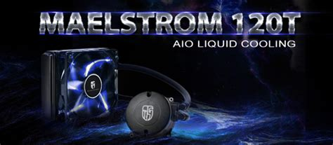 Deepcool Aio Liquid Cooling Maelstrom 120t deepcool maelstrom 120t aio liquid cooling kit asianic