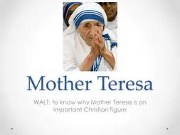 mother teresa biography for powerpoint mother teresa lesson plan and resources by kirstymc1