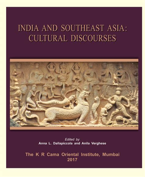 cama oriental institute india and southeast asia cultural discourses edited by