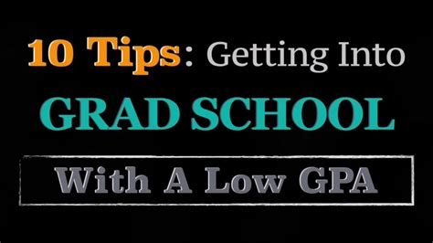 Test To Get Into Grad School Mba by 10 Tips Get Into Graduate School With A Low Gpa