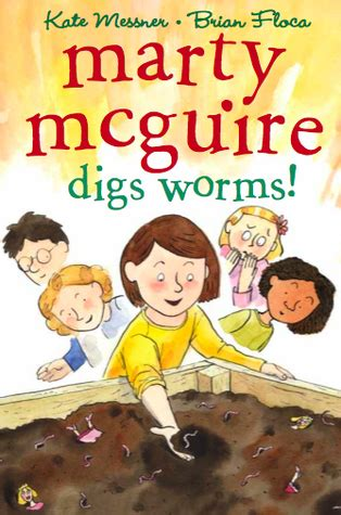 rumors of marty goode books marty mcguire digs worms by kate messner reviews