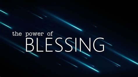 the power of the the power of a blessing pointes of view