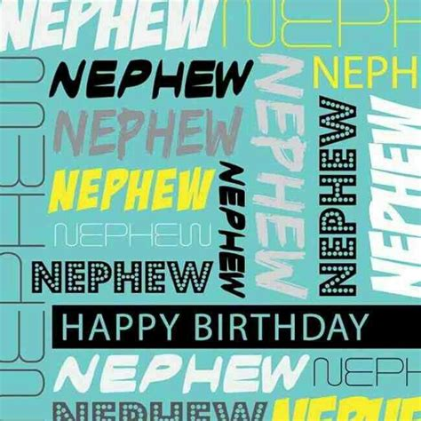 Birthday Wish For Nephew Quotes 17 Best Images About Happy Birthday Nephew On Pinterest