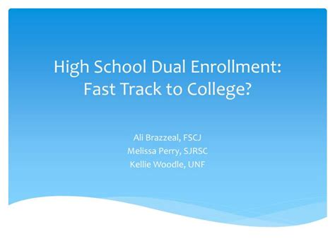 Mba Fast Track Colleges Only by Ppt High School Dual Enrollment Fast Track To College