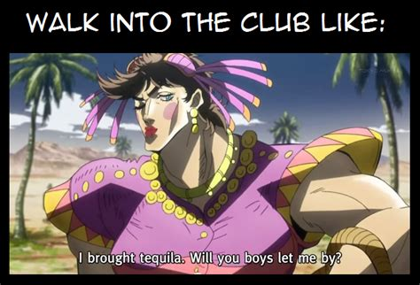 Jojo S Bizarre Adventure Meme - tequila joseph jojo s bizarre adventure know your meme