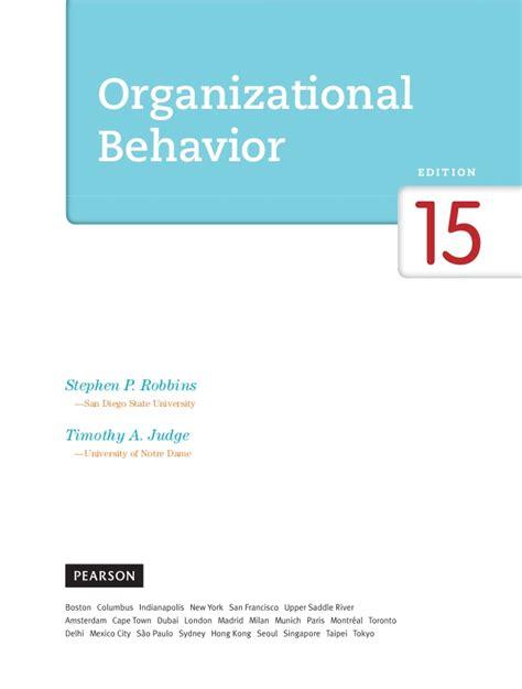 Organizational Behavior 15 Ed organizxxational behavior 15th edition by stephen p robbins and ti