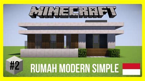 youtube membuat rumah minecraft tutorial cara membuat rumah modern 2 modern