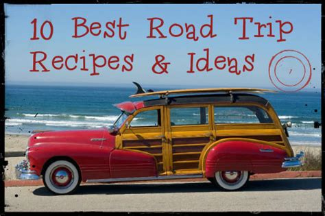 10 great road trip food and food packing ideas rv