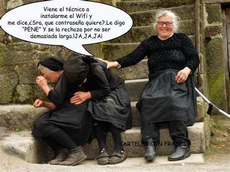 imagenes graciosas gallegas muy simpaticas las abuelas humor grafico pinterest