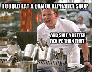Line Cook Memes - 25 best hells kitchen meme ideas on pinterest