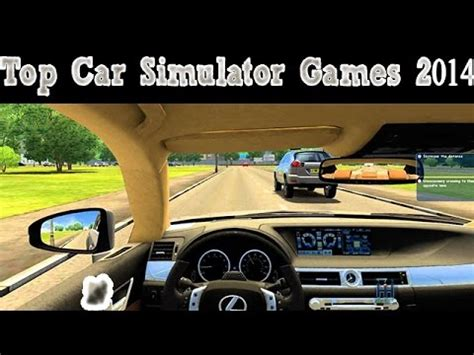 best pc 2014 top 4 car driving simulation pc 2014
