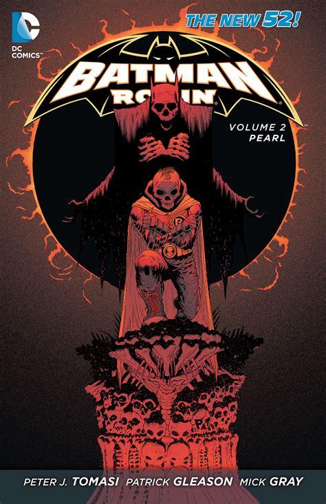 batman robin by j tomasi gleason omnibus batman and robin by j tomasi and gleason books review vo batman robin vol 2 pearl dcplanet fr