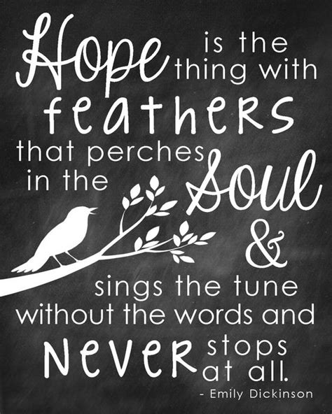 printable hope quotes quote emily dickinson hope is the thing with feathers