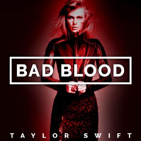 taylor swift ft lamar bad blood lyrics taylor swift bad blood ft kendrick lamar lyrics online