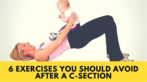 when can u exercise after c section 6 exercises you should avoid after a c section youtube