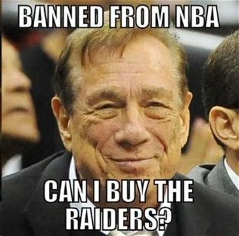Sterling Meme - these 10 donald sterling memes are highly accurate 187 303live