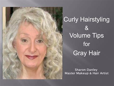 curly hairstyling volume tips  gray hair youtube