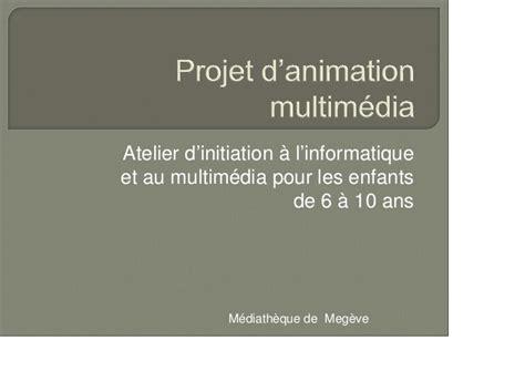 projet d animation cuisine projet d animation multim 233 dia compt office03