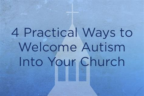 4 Practical Ways To Reach The Of Your Child The Better Four Practical Ways To Welcome Autism Into Your Church True Revive Our Hearts