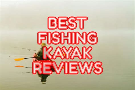 best fishing kayak for the money in 2018 outdoor tricks