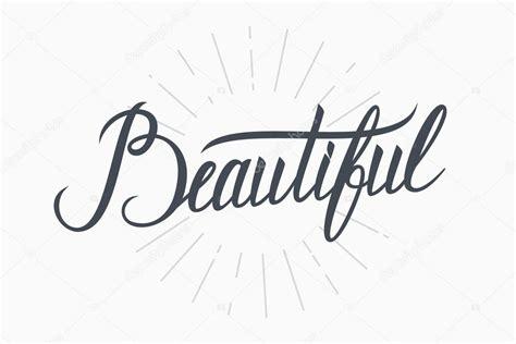 beautiful handwritten inscription hand drawn lettering