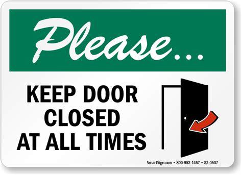 Keep Door Closed Sign by Sign Door Closed Zoom Price Buy Quot Quot Sc Quot 1 Quot St Quot Quot Mysafetysign
