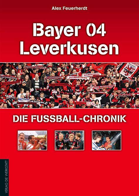Die Werkstatt Verlag by Bayer 04 Leverkusen Verlag Die Werkstatt