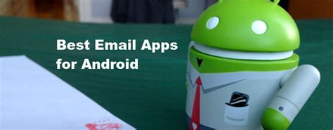 best android email app best android email app to launch your productivity