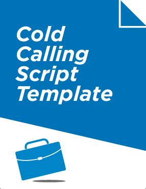cold call script template how to write a cold calling script that works for your