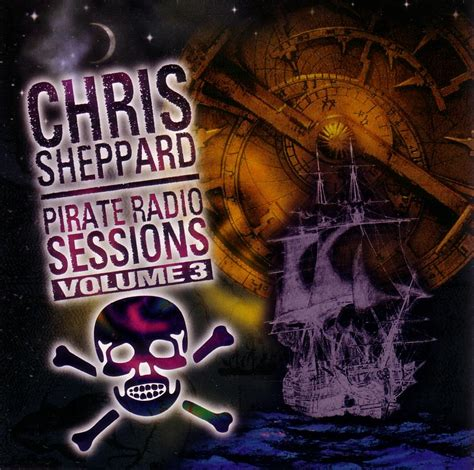 Radio Sessions chris sheppard pirate radio sessions 3 various