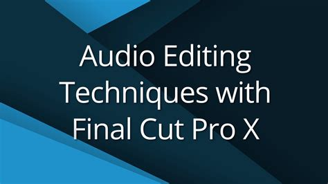 4 audio editing techniques video tutorial
