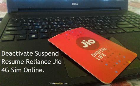 deactivate suspend resume reliance jio 4g sim tricksworldzz