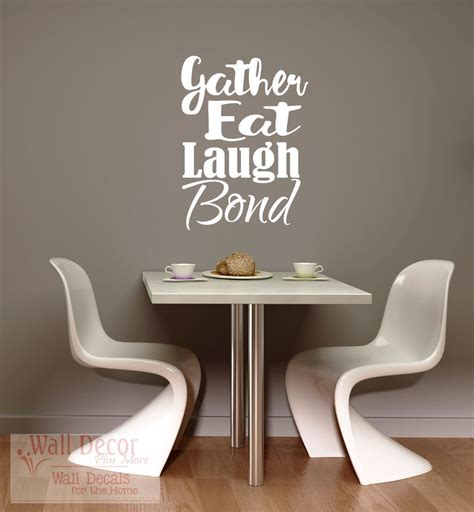 Dining Room Decals Gather Eat Laugh Bond Dining Room Kitchen Wall Decals Quotes