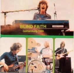 blind faith album blind faith gothenburg 1969