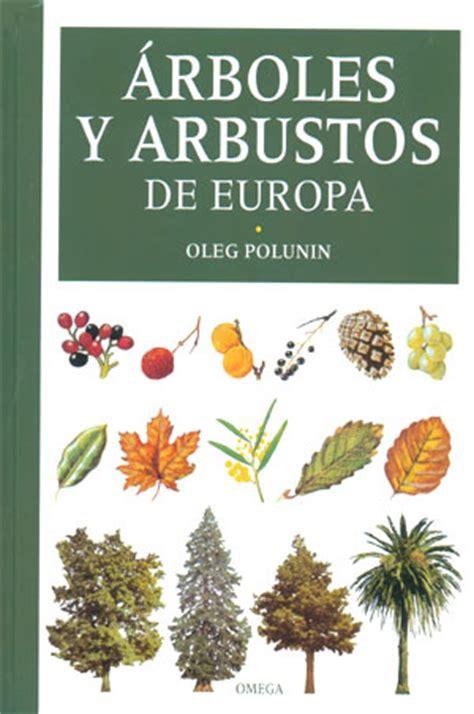 whos hiding 1877467138 leer guia de los arboles y arbustos de la peninsula iberica y baleares libro de texto para