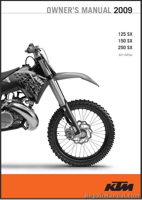 Ktm 250 Sx Service Manual 2009 Ktm 125 150 250 Sx Motorcycle Owners Manual