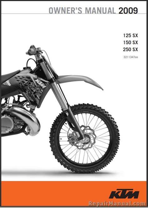 Ktm Manual 2009 Ktm 125 150 250 Sx Motorcycle Owners Manual
