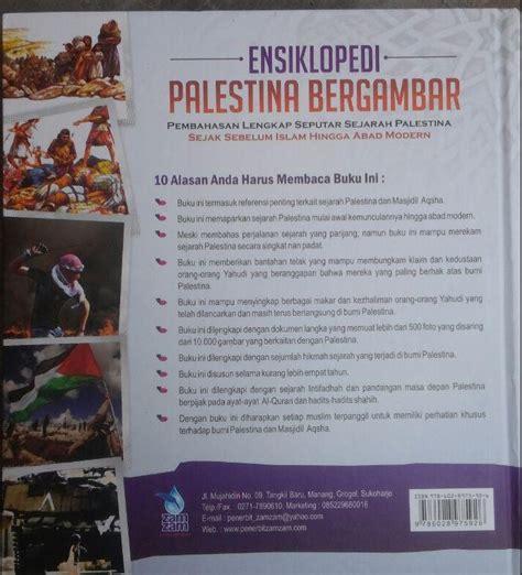 Buku Islam Panduan Lengkap Tarbiyatul Aulad Zam Zam buku ensiklopedi palestina bergambar
