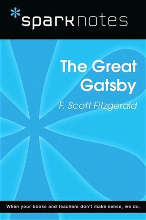 themes in great gatsby sparknotes sparknotes the great gatsby terancedupont s blog