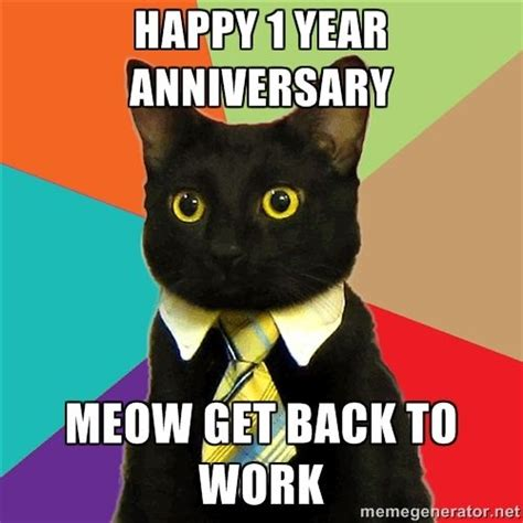Anniversary Meme - 17 best ideas about work anniversary meme on pinterest