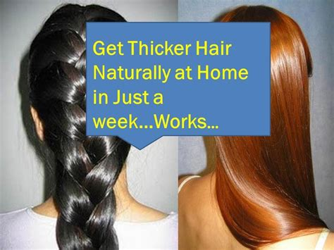 how to get thicker hair naturally at home how to make your