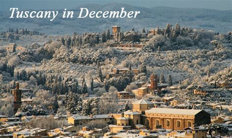 that month in tuscany tuscany in december