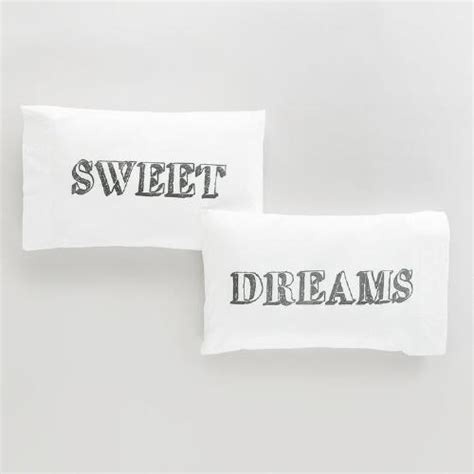Sweet Dreams Pillow Cases by Sweet Dreams Pillowcases Set Of 2 World Market