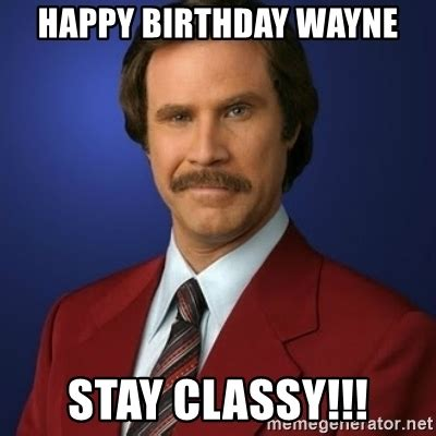 Spongebob Patrick Meme Generator - happy birthday wayne stay classy anchorman birthday